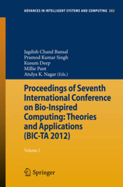 Bansal, Jagdish Chand - Proceedings of Seventh International Conference on Bio-Inspired Computing: Theories and Applications (BIC-TA 2012), ebook