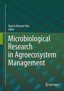 Velu, Rajesh Kannan - Microbiological Research In Agroecosystem Management, ebook