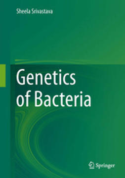 Srivastava, Sheela - Genetics of Bacteria, ebook