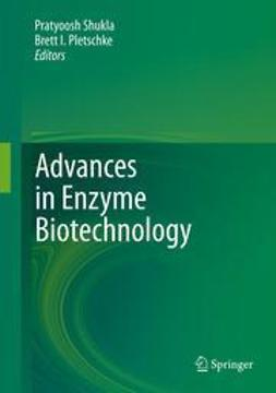 Shukla, Pratyoosh - Advances in Enzyme Biotechnology, ebook