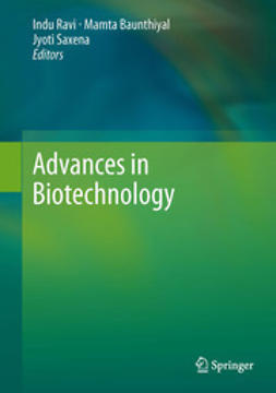 Ravi, Indu - Advances in Biotechnology, ebook