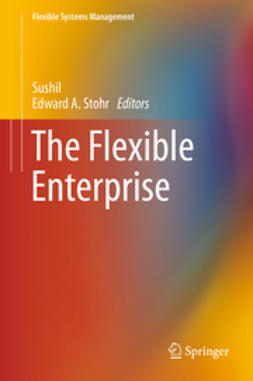 , Sushil - The Flexible Enterprise, e-bok