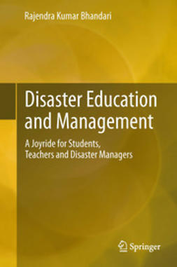 Bhandari, Rajendra Kumar - Disaster Education and Management, ebook