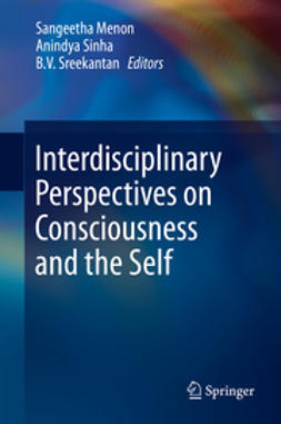 Menon, Sangeetha - Interdisciplinary Perspectives on Consciousness and the Self, ebook