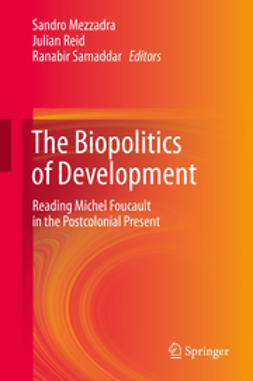 Mezzadra, Sandro - The Biopolitics of Development, ebook