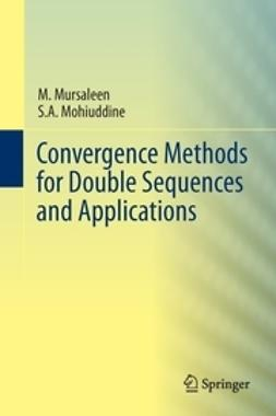 Mursaleen, M. - Convergence Methods for Double Sequences and Applications, ebook