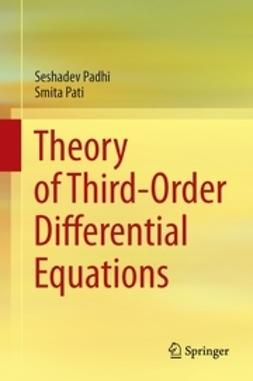 Padhi, Seshadev - Theory of Third-Order Differential Equations, ebook