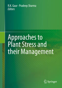 Gaur, R.K. - Approaches to Plant Stress and their Management, ebook