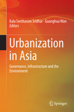 Sridhar, Kala Seetharam - Urbanization in Asia, ebook
