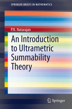 Natarajan, P.N. - An Introduction to Ultrametric Summability Theory, ebook