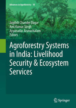 Dagar, Jagdish Chander - Agroforestry Systems in India: Livelihood Security & Ecosystem Services, ebook