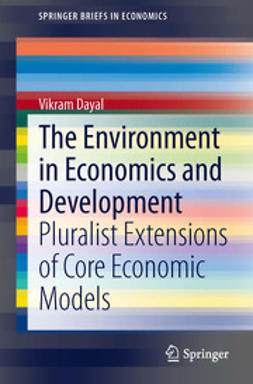 Dayal, Vikram - The Environment in Economics and Development, e-bok