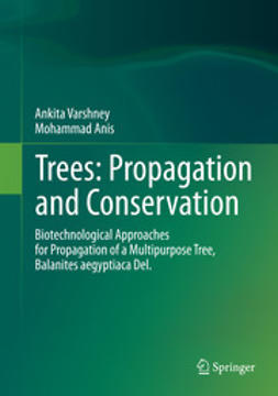 Varshney, Ankita - Trees: Propagation and Conservation, ebook
