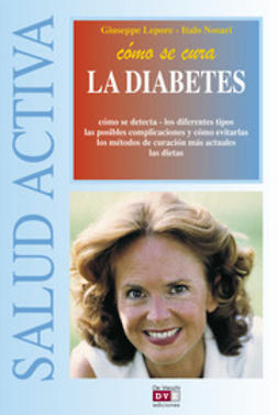 Lepore, Giuseppe - Cómo se cura la diabetes, ebook
