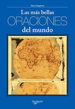 Maglione, Maria - Las más bellas oraciones del mundo, ebook