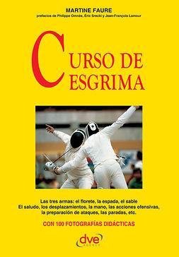 Fauré, Martine - Curso de esgrima, ebook