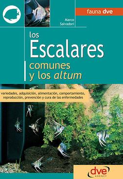 Salvadori, Marco - Los escalares comunes y los altum, ebook
