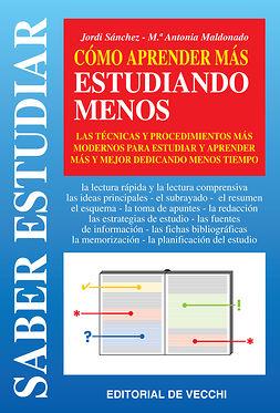 Maldonado, María Antonia - Cómo aprender más estudiando menos, ebook