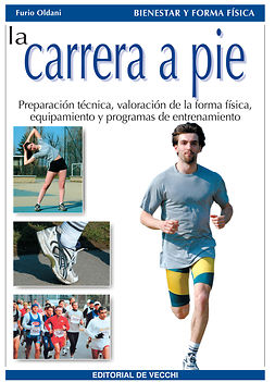 Oldani, Furio - La carrera a pie, ebook