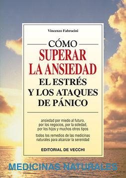 Fabrocini, Vincenzo - Cómo vencer la ansiedad, el estrés y los ataques de pánico, ebook