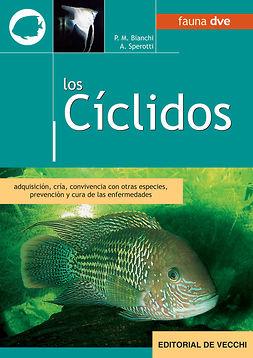 Bianchi, Piero M. - Los cíclidos, ebook
