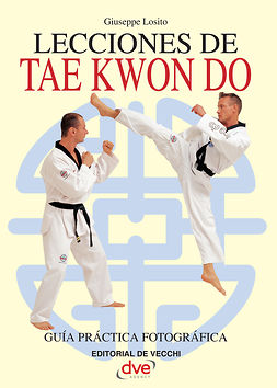 Losito, Giuseppe - Lecciones de Tae Kwon Do, ebook