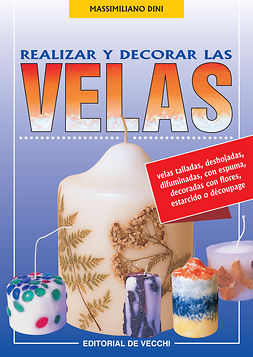 Dini, Massimiliano - Realizar y decorar las velas, ebook