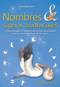 Bertrand, Chiara - Nombres & signos zodiacales, ebook