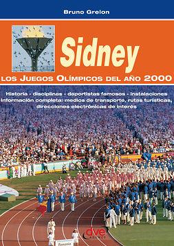 Grelon, Bruno - Sidney. Los juegos olímpicos del año 2000, ebook