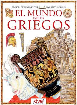 Barsotti, Renzo - El mundo de los griegos, ebook