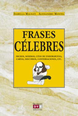 Malnati, Isabella - Frases célebres, ebook