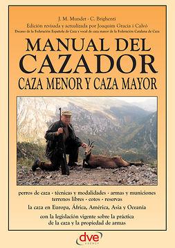 Brighenti, C. - Manual del cazador, e-kirja