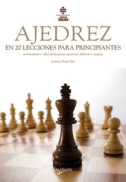 Sala, Lorenzo Ponce - El ajedrez en 20 lecciones para principiantes, ebook