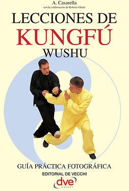 Casarella, Antonello - Lecciones de Kung Fu, ebook