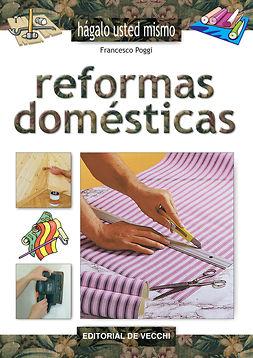 Poggi, Francesco - Reformas domésticas, e-bok