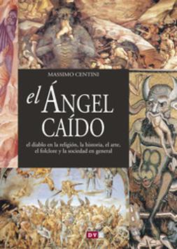 Centini, Massimo - El ángel caído, ebook