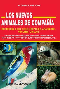 Desachy, Florence - Nuevos Animales de Compañía, ebook