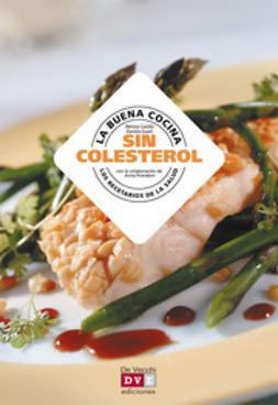 Cuvello, Patrizia - La buena cocina sin colesterol, ebook