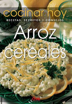 hoy, Cocinar hoy Cocinar - Arroz y cereales, e-bok