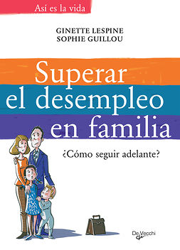 Guillou, Sophie - Superar el desempleo en familia, ebook