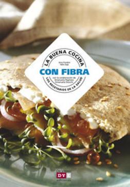 Prandoni, Anna - La buena cocina con fibra, ebook