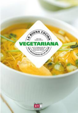 Zago, Fabio - La buena cocina vegetariana, ebook
