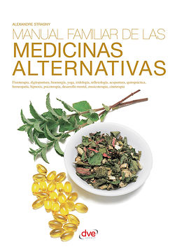 Strasny, Alexandre Dr. - Manual familiar de las medicinas alternativas, ebook