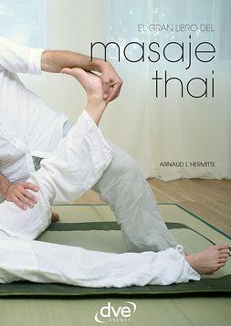 L'Hermitte, Arnaud - El gran libro del masaje thai, ebook