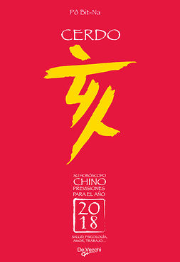 Bit-Na, Pô - Su horóscopo chino. Cerdo, ebook