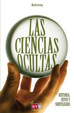 Corvaja, Mirella - Las ciencias ocultas, ebook