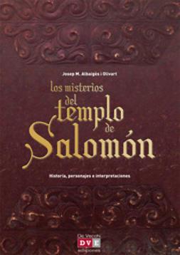Olivart, Josep M. Albaigès i - Los misterios del templo de Salomón, ebook