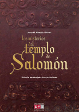Olivart, Josep M. Albaigès i - Los misterios del templo de Salomón, e-bok