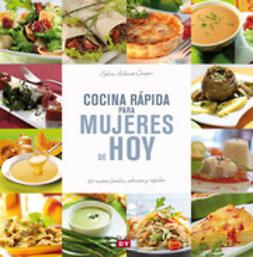 Aubonet-Caupin, Sylvie - Cocina rápida para mujeres de hoy, e-bok