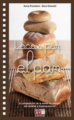 Prandoni, Anna - Locos por… el pan, e-kirja